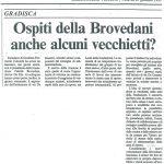 Ospiti delle Brovedani anche alcuni vecchietti?