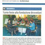 Tante feste alla fondazione Brovedani