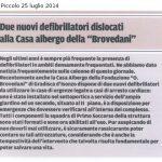 """Due nuovi defibrillatori dislocati alla casa Albergo della """"Brovedani"""""""