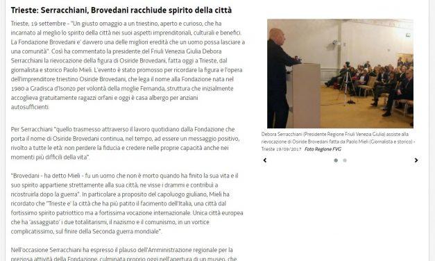 """Serracchiani: """"Brovedani racchiude lo spirito della città"""""""